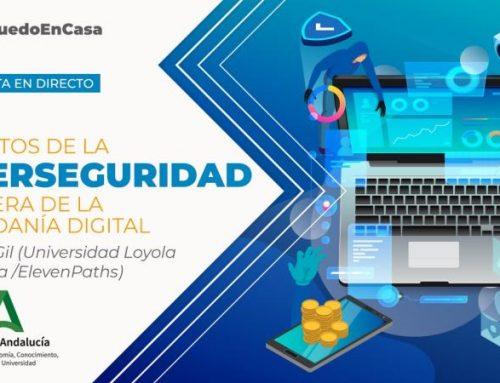 Los retos de la ciberseguridad en la era de la ciudadanía digital